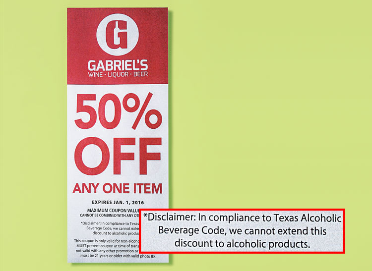 An image of a wine store's coupon where the fine print reads that the advertied discount cannot be applied to