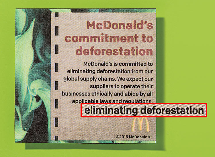 An image of promotional material that confuses the reader if McDonald's restaurants are committed or not to deforestation, an environmental issue.