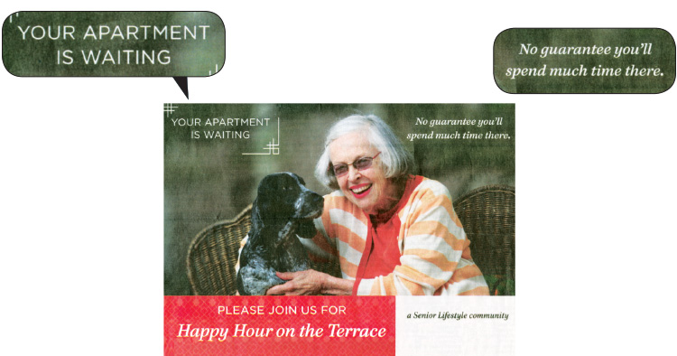An ad for senior living community that reads your apartment is waiting but there's no guarantee you'll be spending much time there.