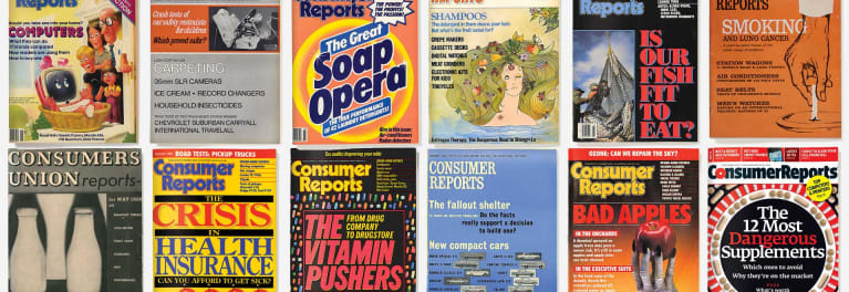 A collection of Consumer Reports Magazine covers from Consumer Reports' history of 80 years of championing consumer rights.
